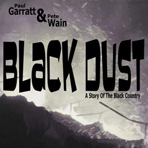 Black Dust - A Story of the Black Country, event poster