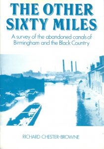 "Cover of book ""The Other Sixty Miles - A survey of the abandoned canals of Birmingham and the Black Country"" by Richard Chester-Browne"