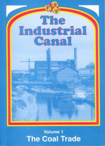"Cover of the book ""The Industrial Canal, Volume 1, The Coal Trade"""