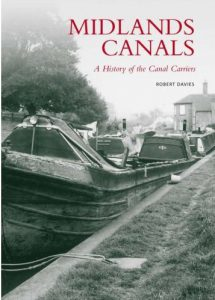 "Cover of ""Midlands Canals, a History of the Canal Carriers"" by Robert Davies"